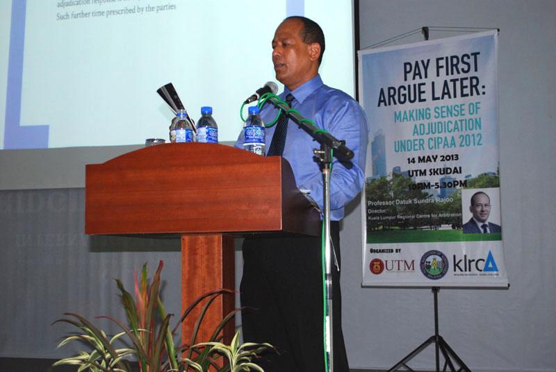 """""""Pay first Argue Later: Making Sense of Adjudication under CIPAA 2012"""" Seminar 2013"""