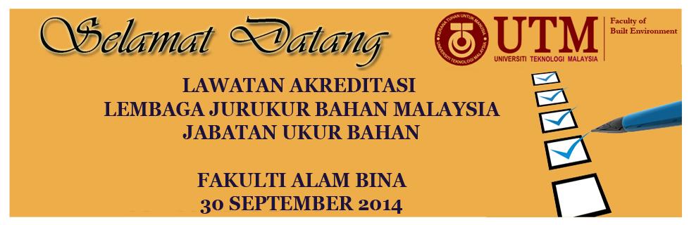 Lawatan Akreditasi Lembaga Jurukur Bahan Malaysia, Jabatan Ukur Bahan