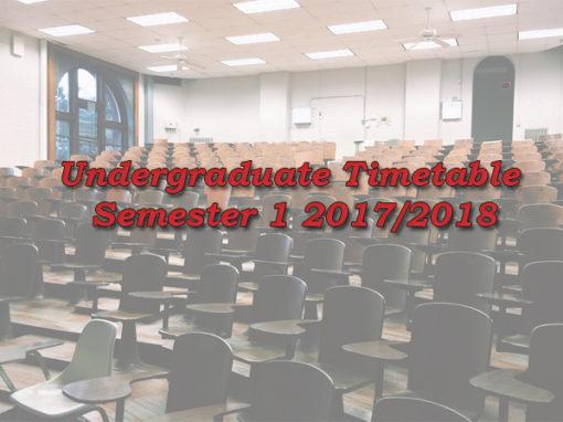 Undergraduate Timetable Semester 1 2017/2018