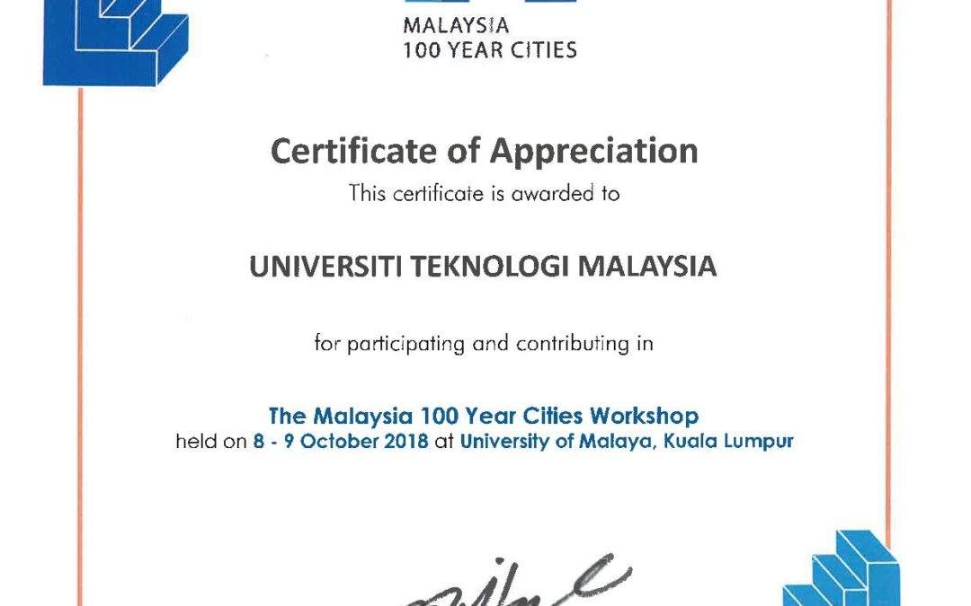 Appreciation for FABU, UTM for Participating In The Malaysia 100 Year Cities Workshop
