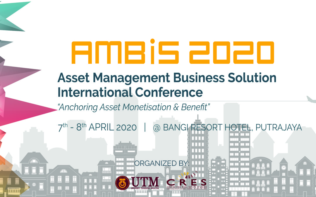 CALL FOR PAPERS/PARTICIPANTS: ASSET MANAGEMENT BUSINESS SOLUTION INTERNATIONAL CONFERENCE (AMBiS 2020)