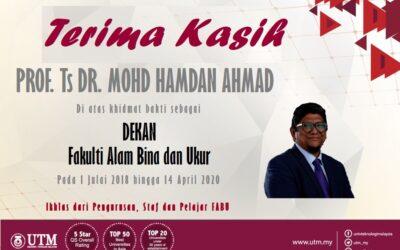 Ucapan Terima Kasih pada Mantan Dekan Prof. Ts. Dr. Mohd Hamdan Haji Ahmad