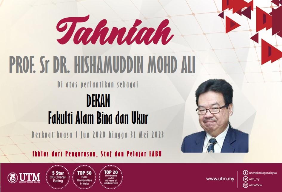 Tahniah Prof. Hj. Sr. Dr. Hishamuddin Mohd Ali atas lantikan sebagai Dekan FABU