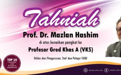 Tahniah kepada Prof. Dr. Mazlan bin Hashim