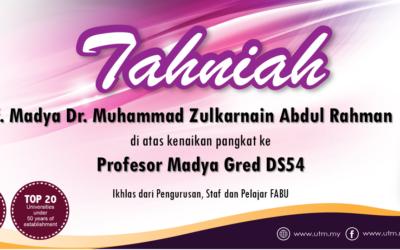 Tahniah kepada Prof. Madya Dr. Muhammad Zulkarnain Abdul Rahman di atas kenaikan pangkat ke jawatan Profesor Madya Gred DS54