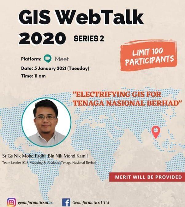 GIS WebTalk Siri 2 bersama TNB Kongsi Ilmu Tentang Sains Maklumat Geografi