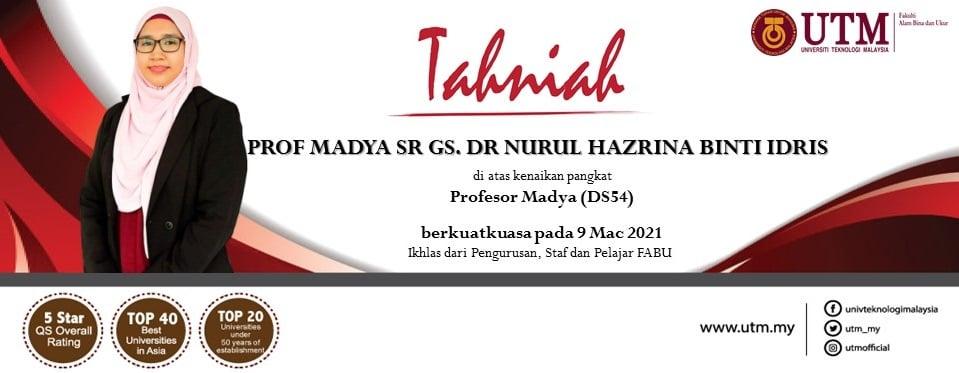 Tahniah kepada Prof. Madya Sr Gs. Dr. Nurul Hazrina Idris di atas kenaikan pangkat ke jawatan Profesor Madya Gred DS54