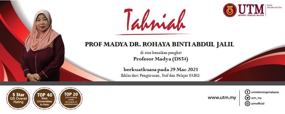Tahniah kepada Prof. Madya Dr. Rohaya binti Abdul Jalil di atas kenaikan pangkat ke jawatan Profesor Madya Gred DS54