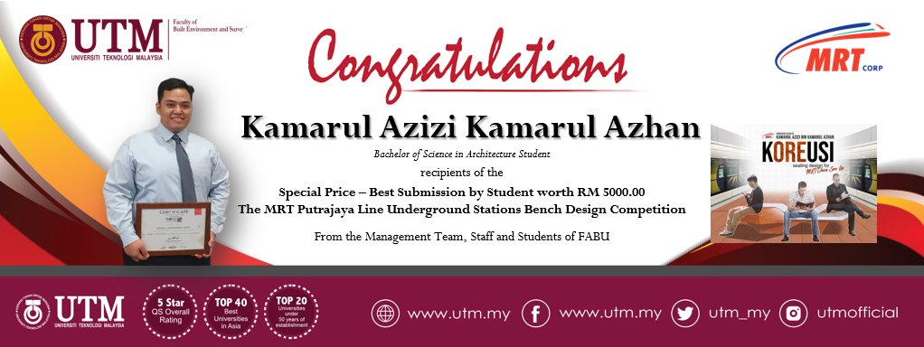 Congratulation to Kamarul Azizi Kamarul Azhan, our Bachelor of Science in Architecture student for his achievement