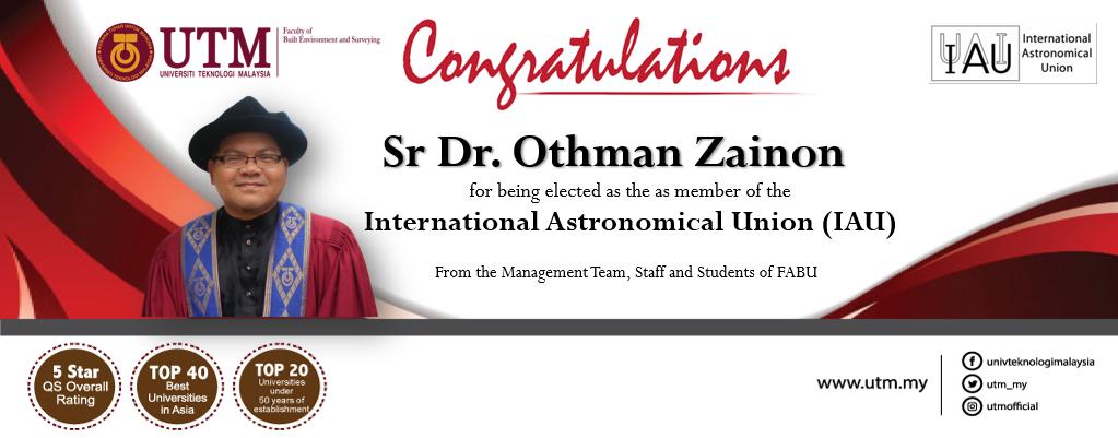 Heartiest Congratulations to Sr Dr. Othman Zainon, Senior Lecturer (Geoinformation)