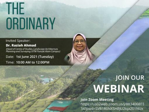 Webinar Rethinking Cultural Landscape in Malaysia: Appreciating the Ordinary