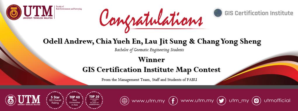 Tahniah kepada para pelajar Sarjana Muda Kejuruteraan Geomatik di atas kemenangan dalam GIS Certification Institute Map Contest 2021