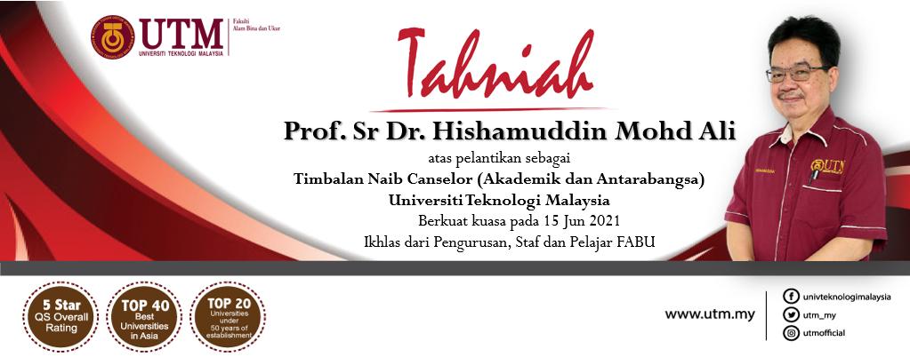Tahniah kepada Prof. Sr. Dr. Hishamuddin bin Mohd. Ali atas pelantikan sebagai Timbalan Naib Canselor (Akademik & Antarabangsa)