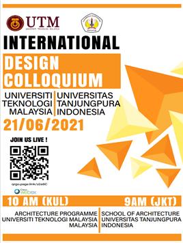 International Design Colloquium between Universitas Tanjung Pura and UTM Architecture Program