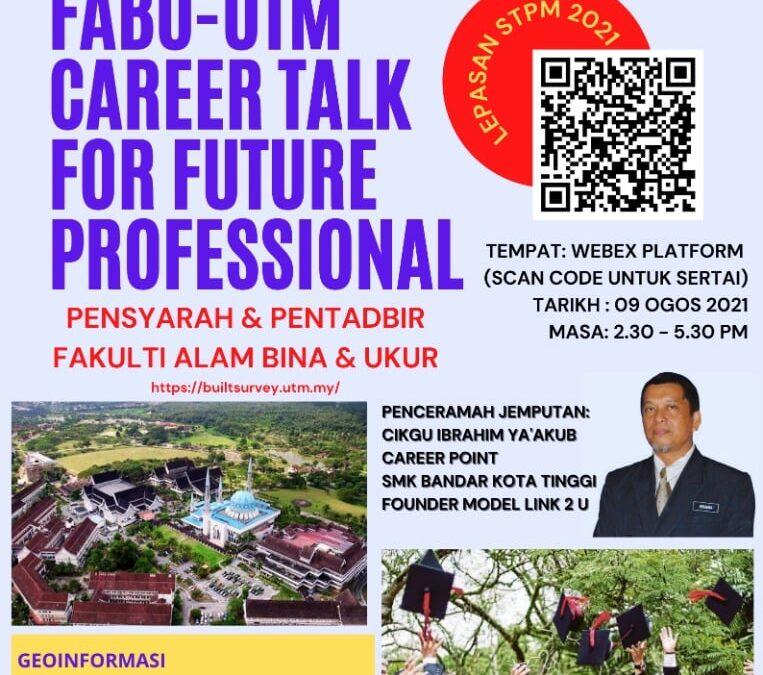 FABU-UTM CAREER TALK FOR FUTURE PROFESSIONAL