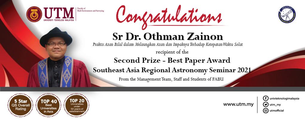 Tahniah kepada Sr Dr. Othman Zainon, Pensyarah Kanan (Geoinformasi) diatas kejayaan dalam Seminar Falak Nusantara  (SARAS 2021)